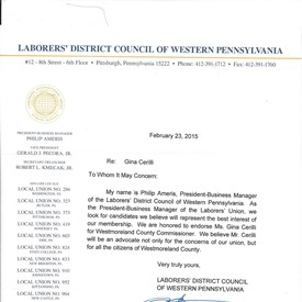 I would like to express my sincere appreciation to the Laborers District Council Of Western Pennsylvania for their endorsement of my campaign for Westmoreland County Commissioner.