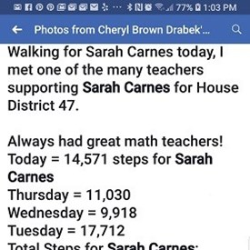 Another Dream Team Volunteer Cheryl Drabek - counting her steps supporting Sarah Carnes for House District 47! (6/15/2018).