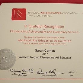 Sarah Carnes, 2017 Western Region Elementary Art Educator of the Year, National Art Education Association (NAEA).
