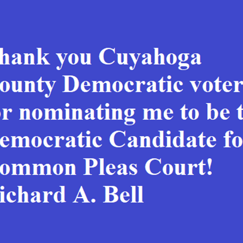 Cuyahoga County Democratic voters nominate Richard A. Bell for the Democratic Candidate